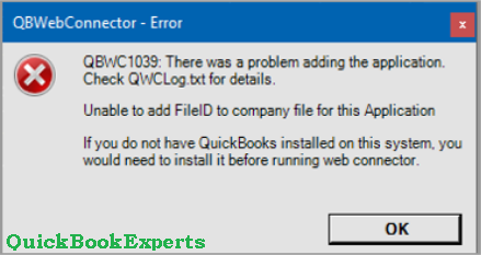 Solved: Fix error QBWC1039 in QuickBooks Desktop 2019