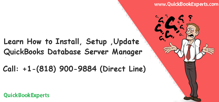 Install, Setup ,Update QuickBooks Database Server Manager