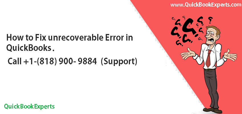 Unrecoverable Error in QuickBooks
