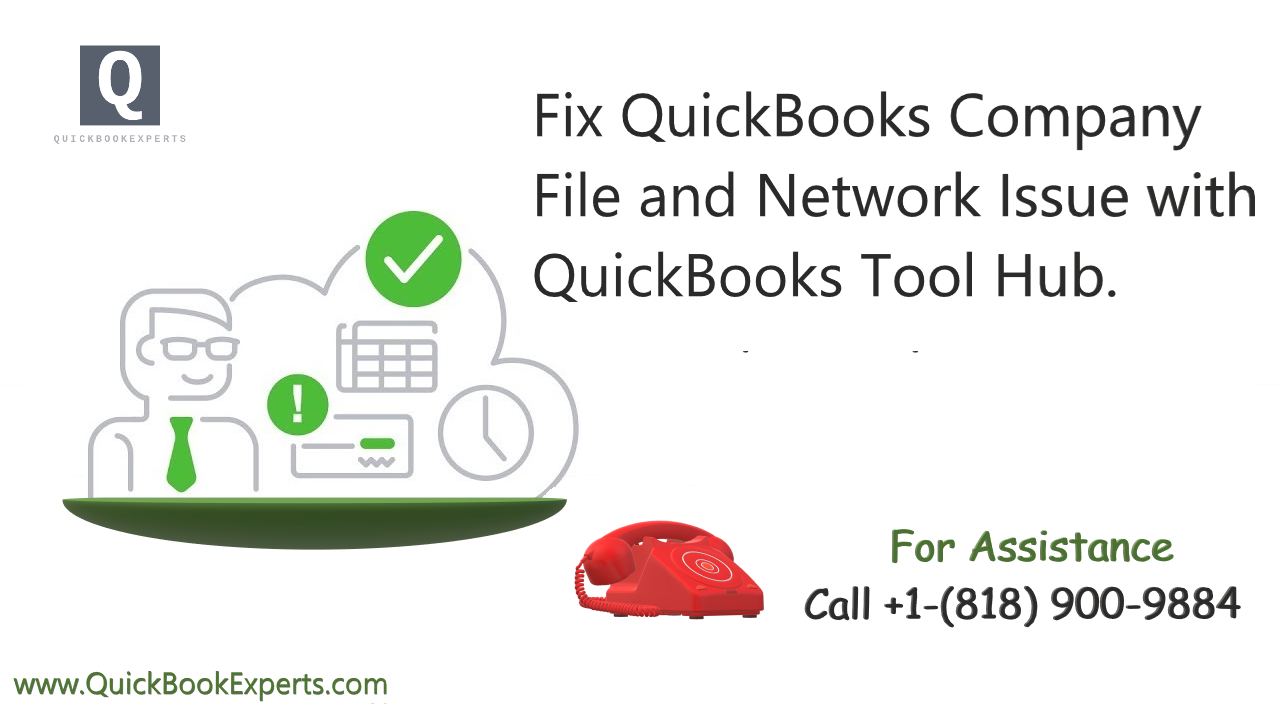 fix quickbooks company file and network issue with QuickBooks Tool Hub
