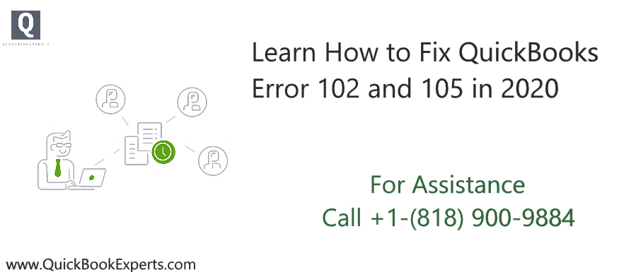 Fix QuickBooks Error 102 and 105