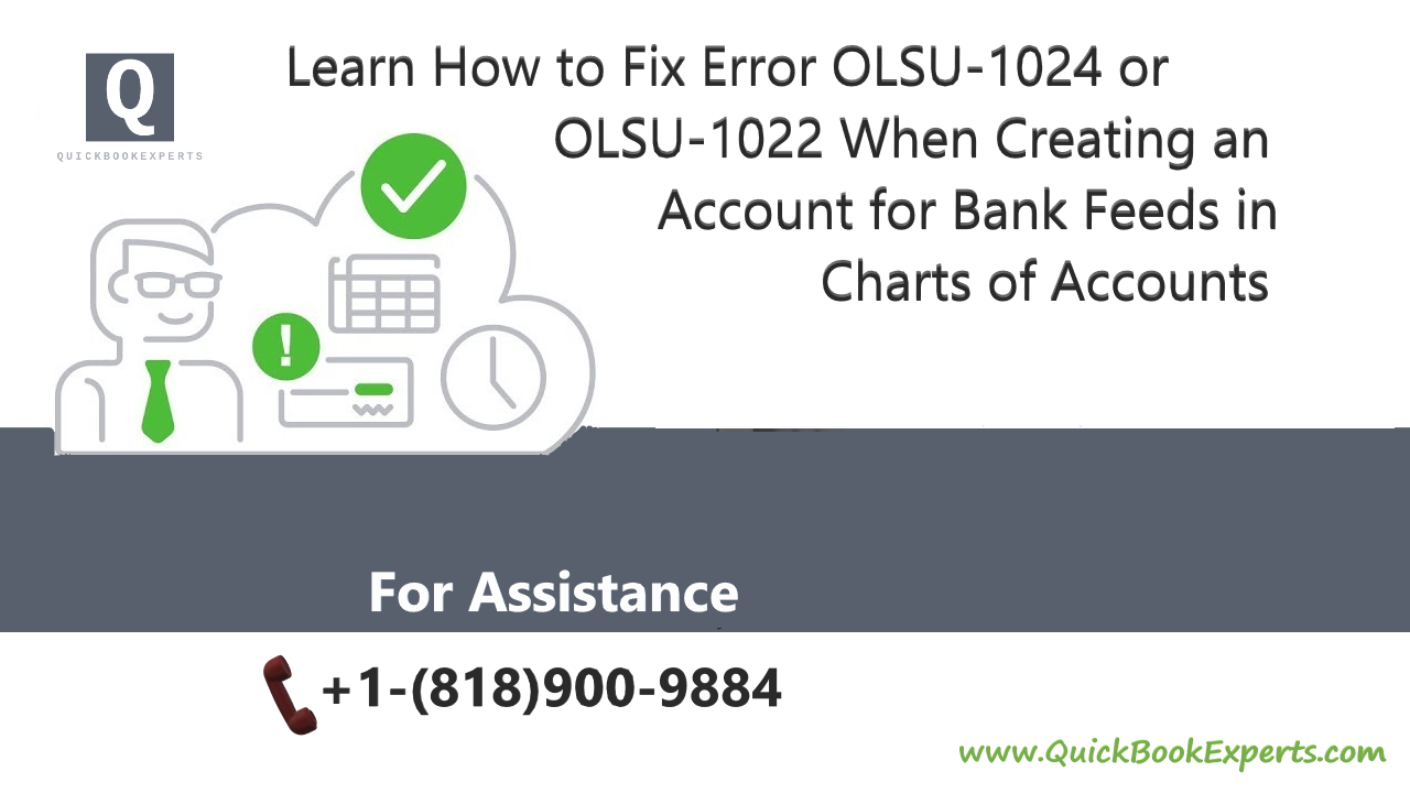 Error OLSU-1024 or OLSU-1022 When Creating an Account for Bank Feeds