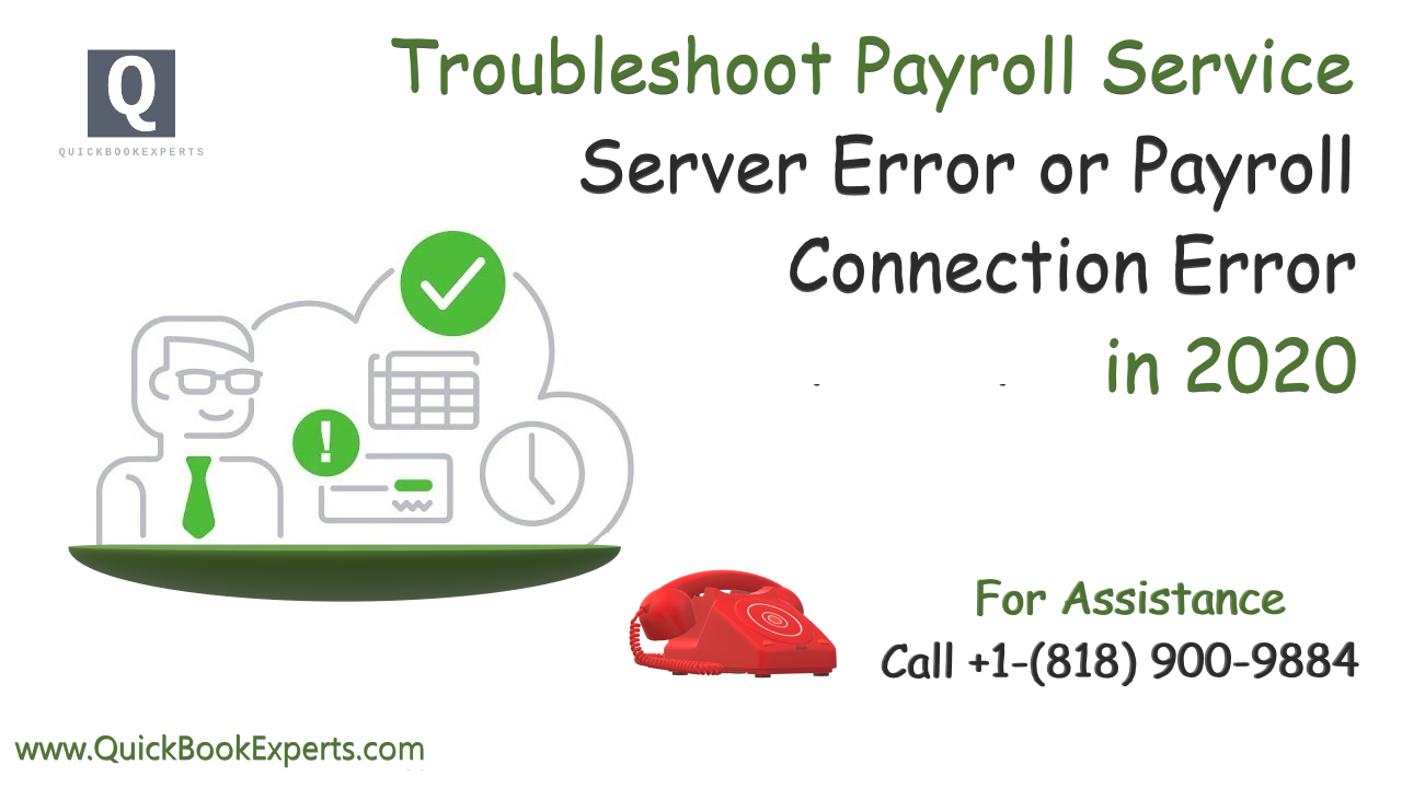 Troubleshoot Payroll Service Server Error or Payroll Connection Error