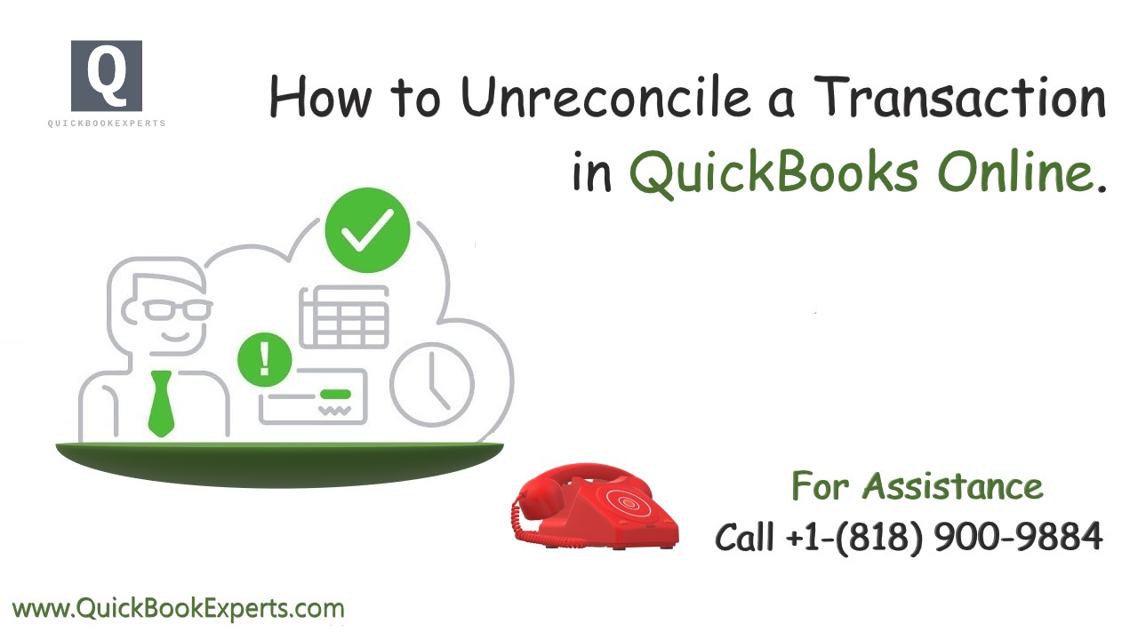 How to unreconcile a transaction in QuickBooks Online