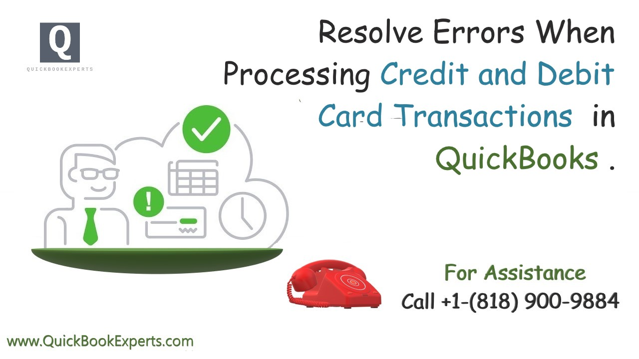 Resolve Errors When Processing Credit and Debit Card Transactions