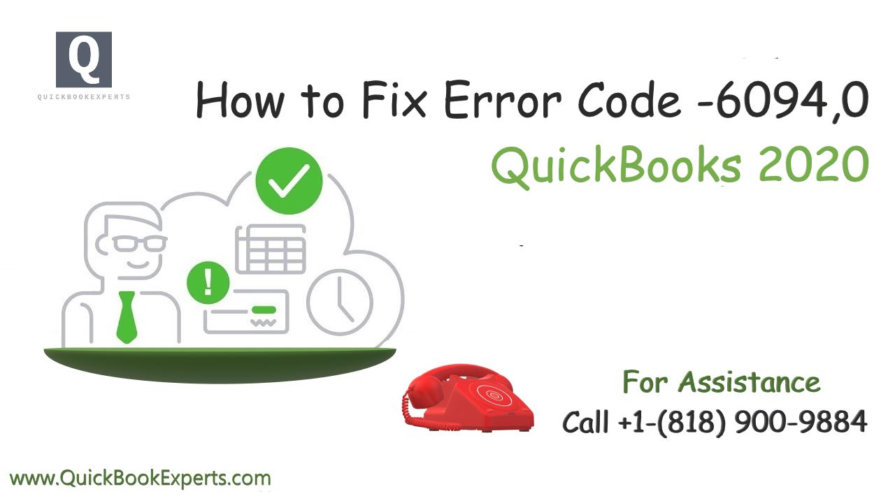 How to Fix QuickBooks Error Code -6094,0