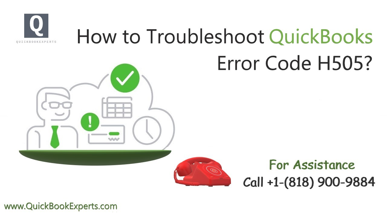 How to Troubleshoot QuickBooks Error H505
