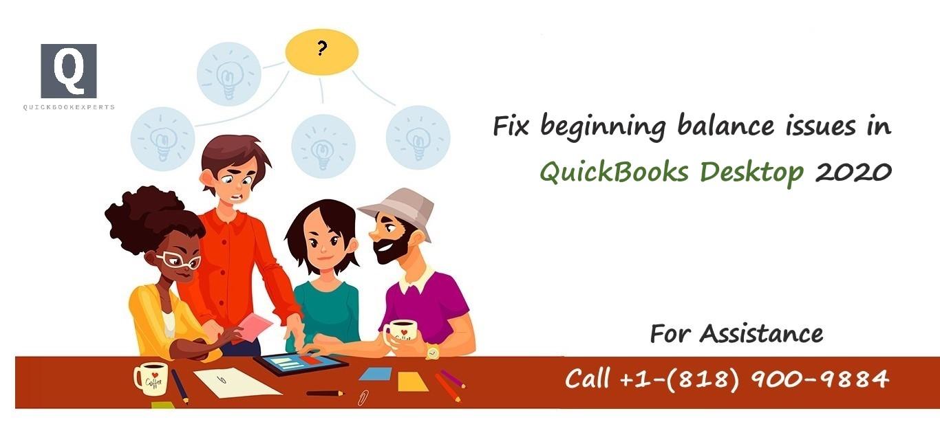 Fix beginning balance issues in QuickBooks Desktop